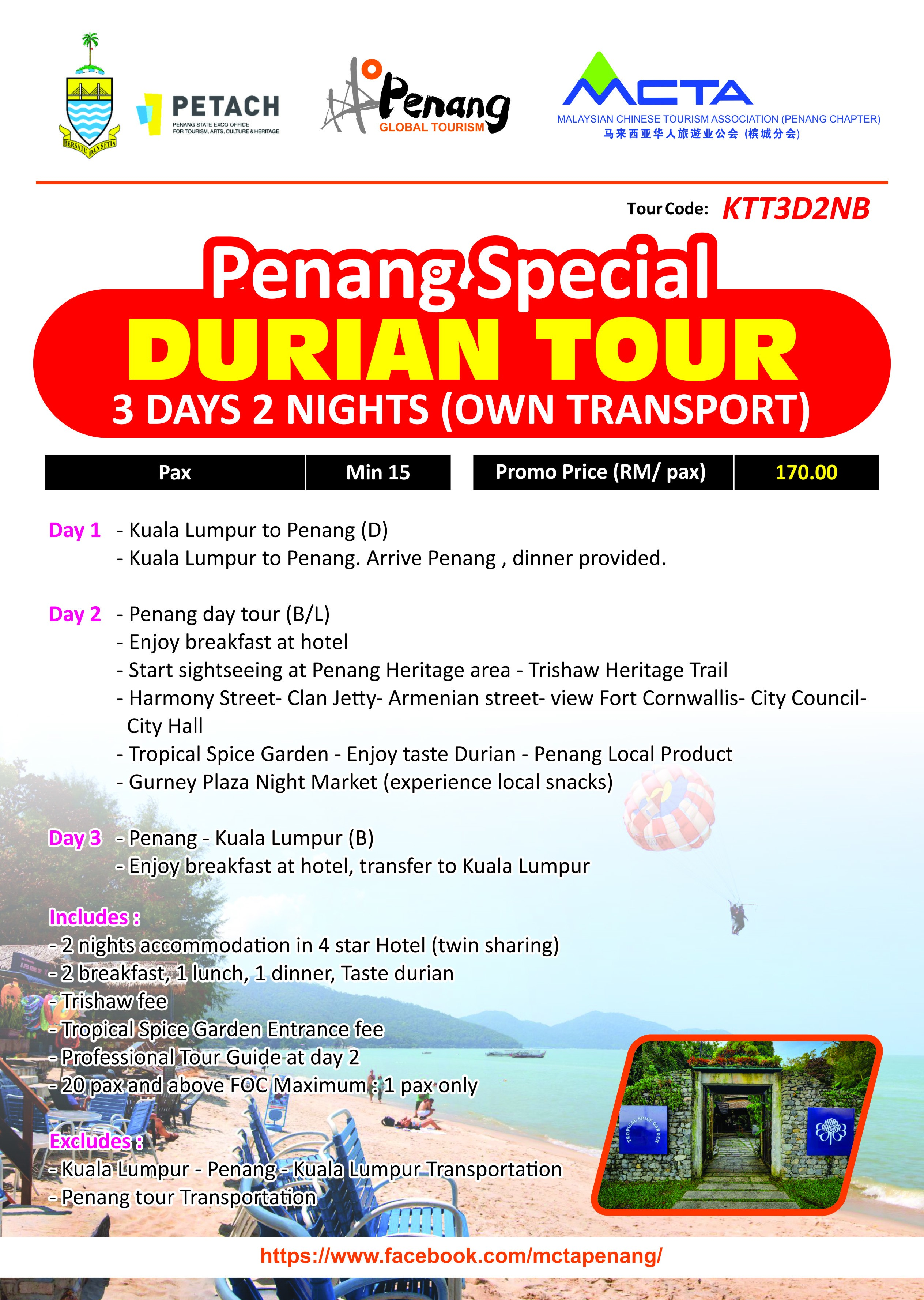 Penang Special Durian Tour - 3 Days 2 Nights (Own Transport)