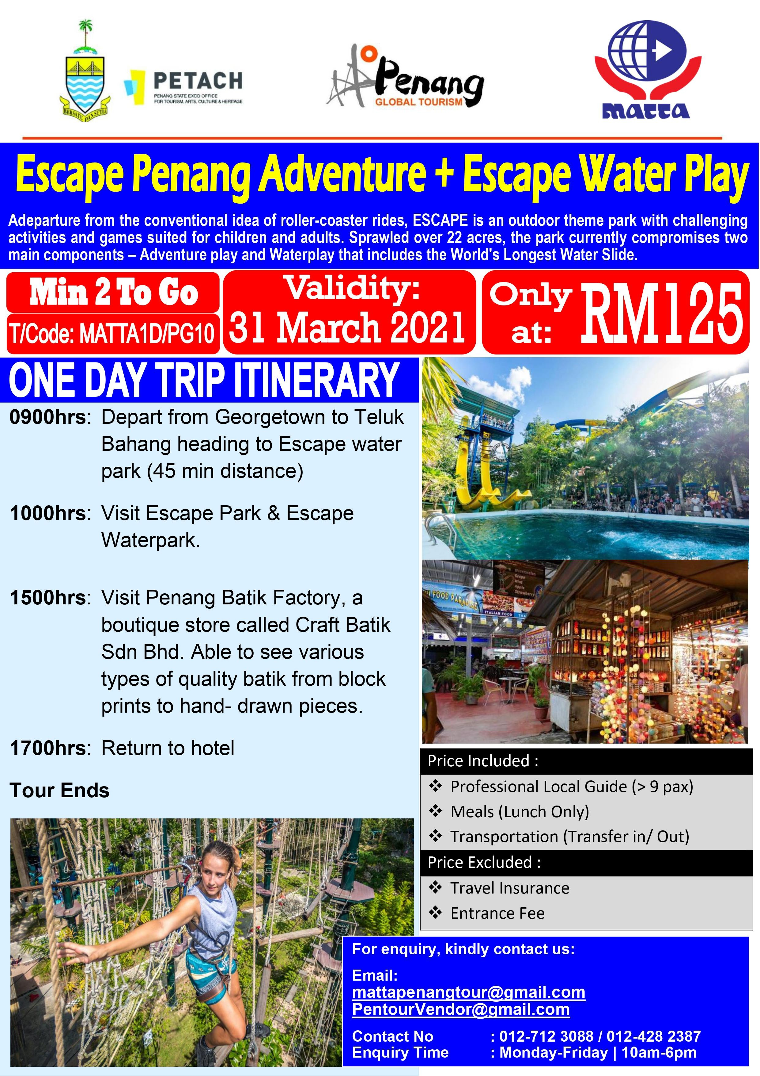 Escape Penang Adventure - 1 Day