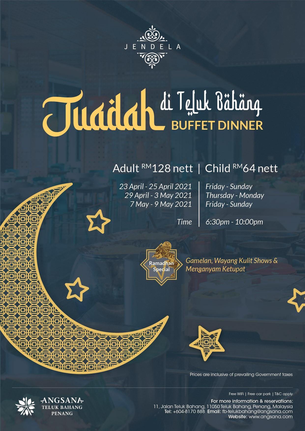 Juadah Buffet Dinner Angsana Teluk Bahang