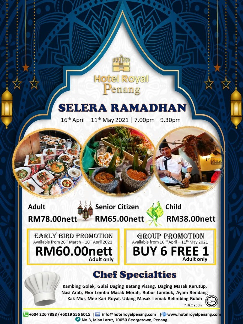 Selera Ramadhan  by Hotel Royal Penang