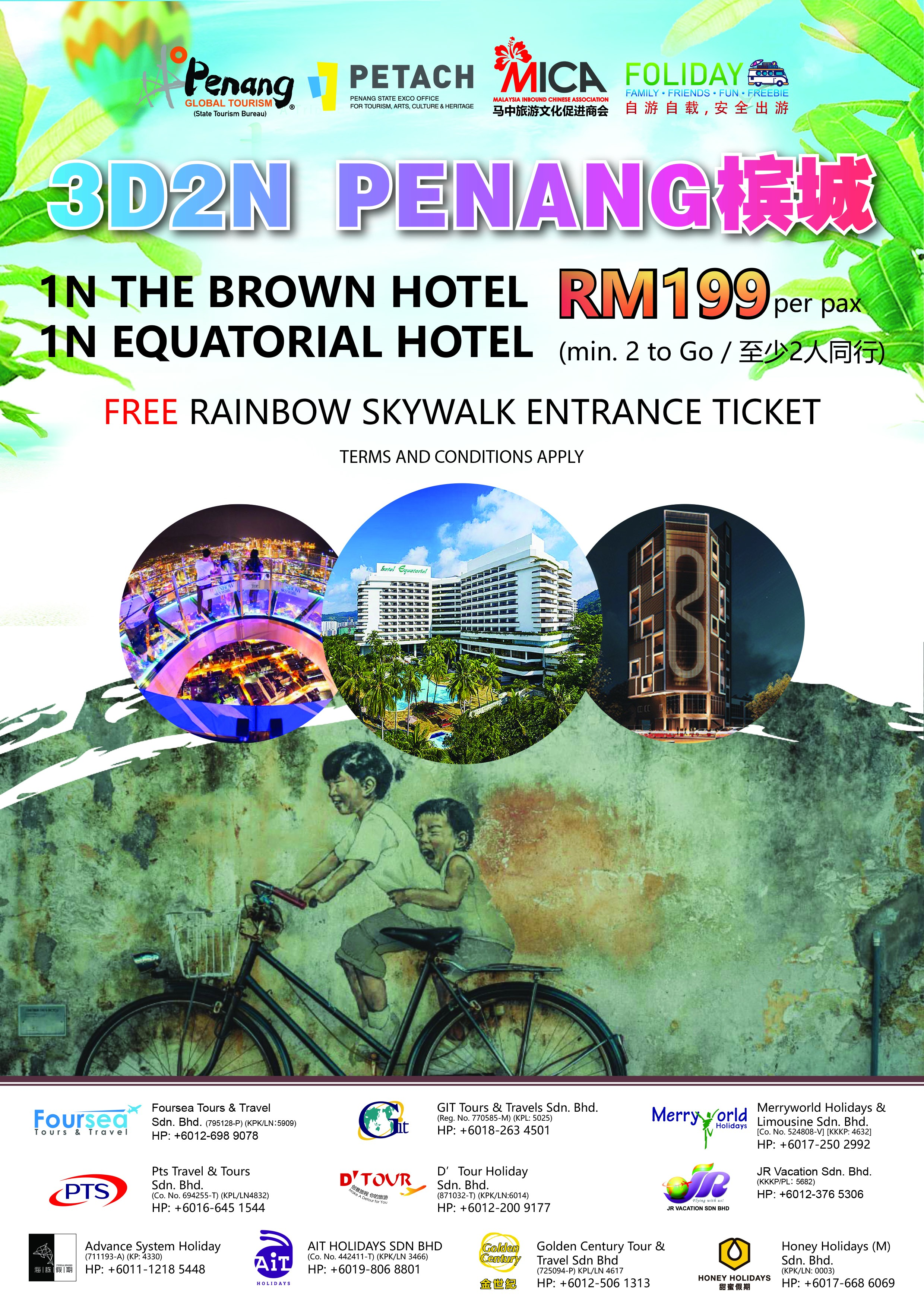 3D2N Penang - 1N The Brown Hotel & 1N Equatorial Hotel