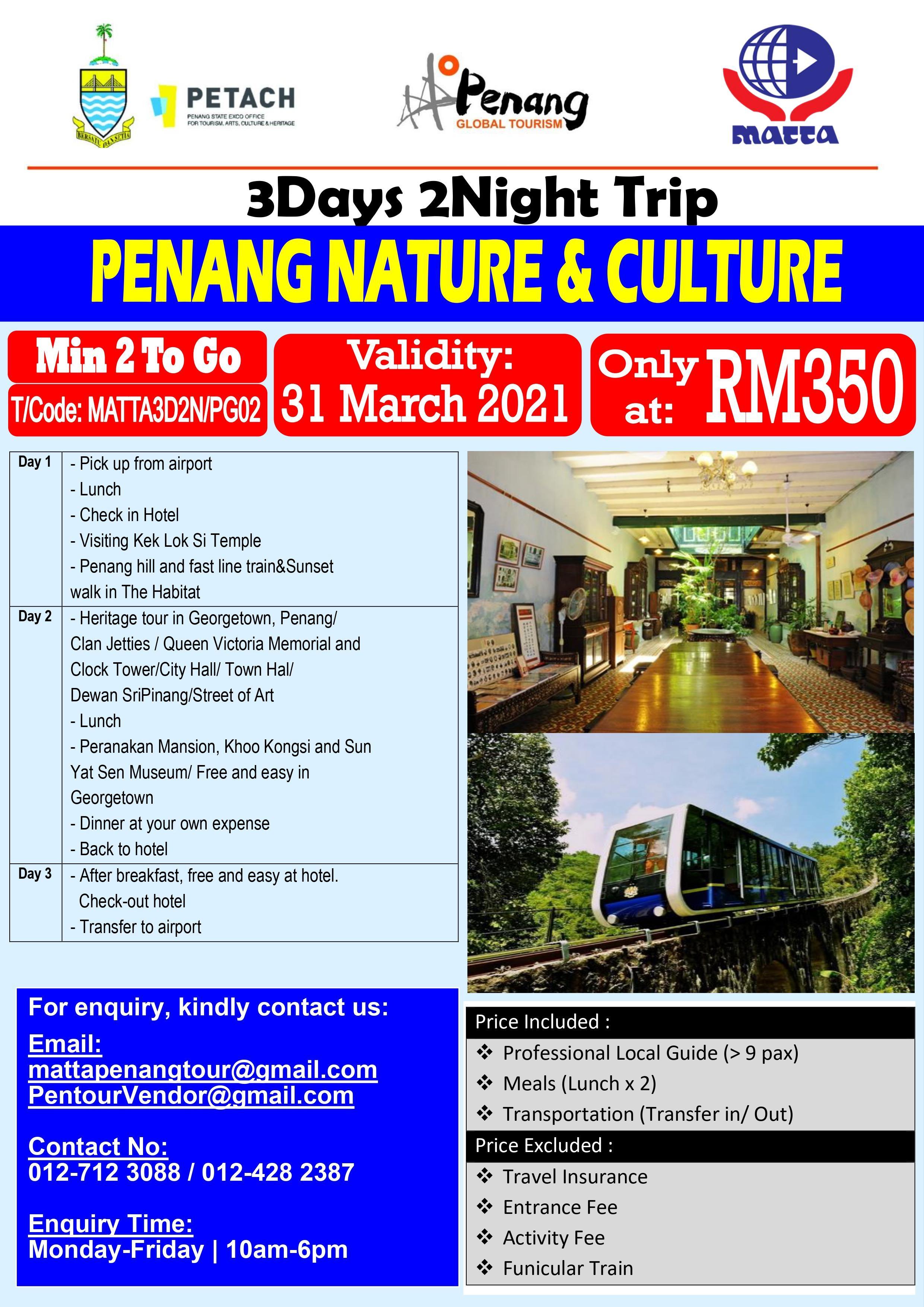 Nature & Culture Penang - 3D 2N