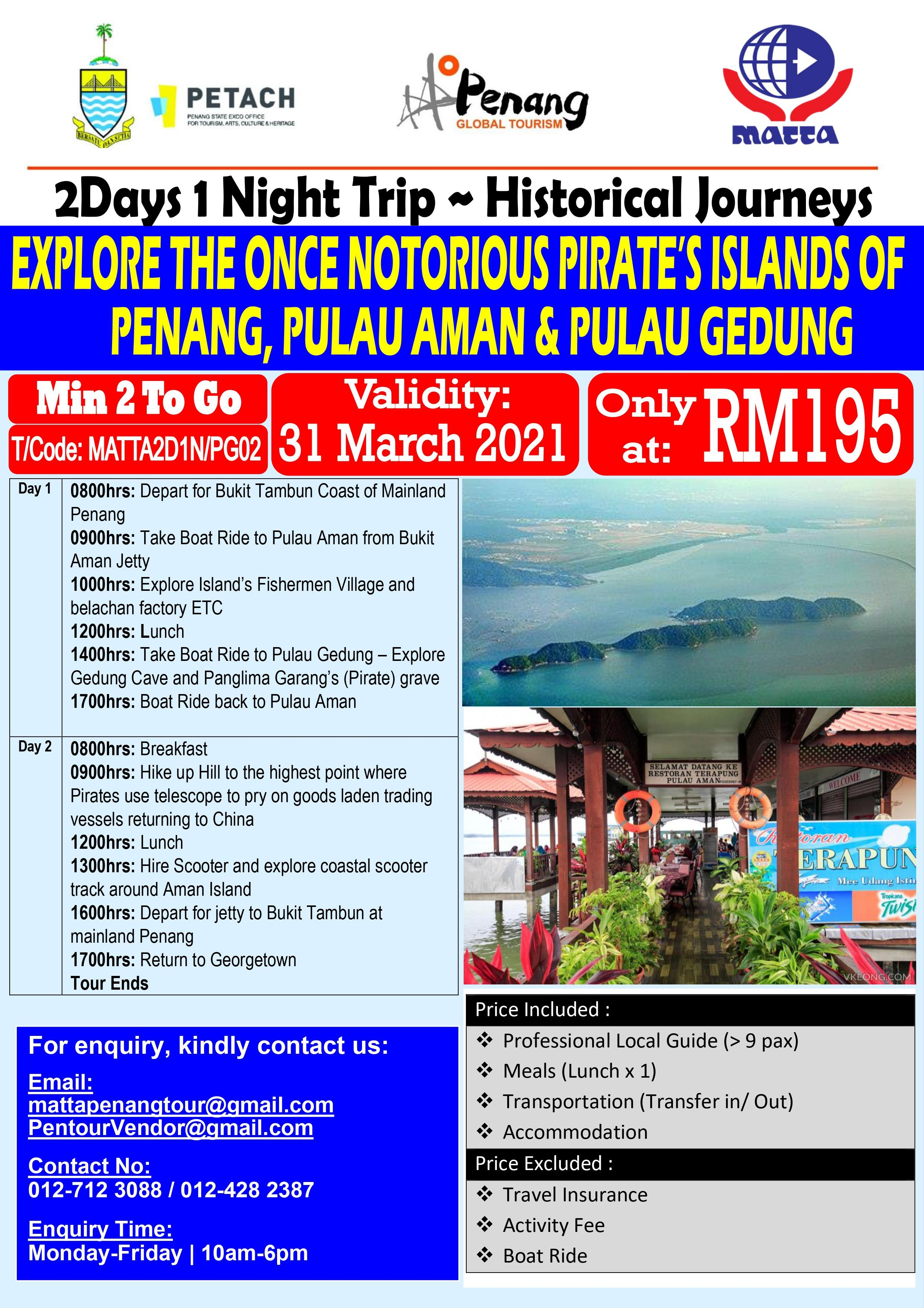 Pirate Island of Penang - 2D 1N