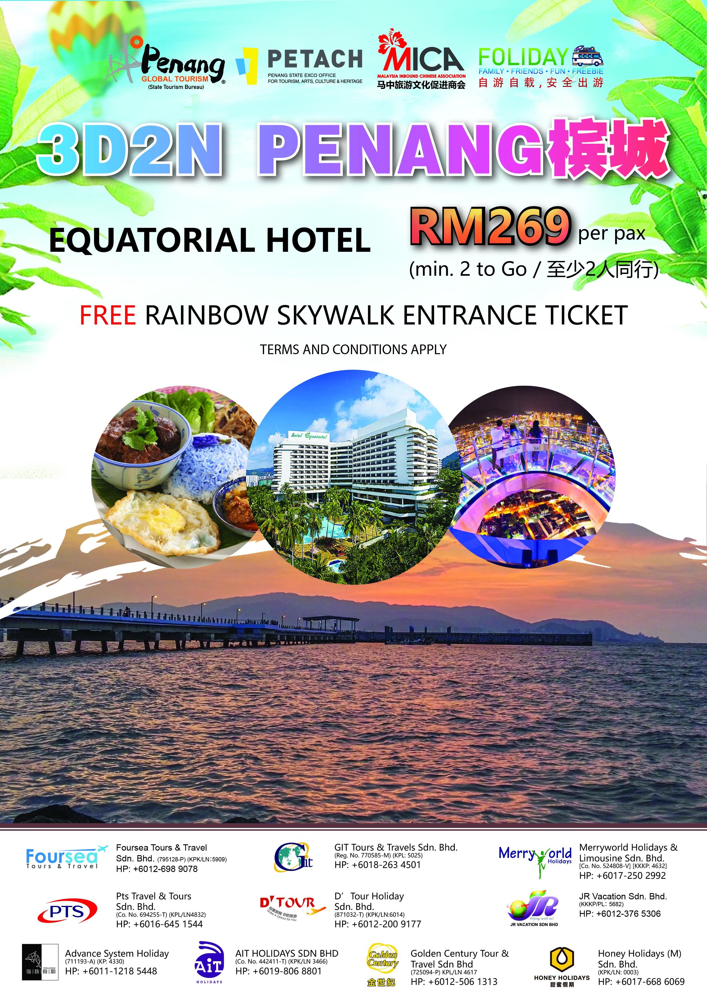 3D2N Penang - Equatorial Hotel