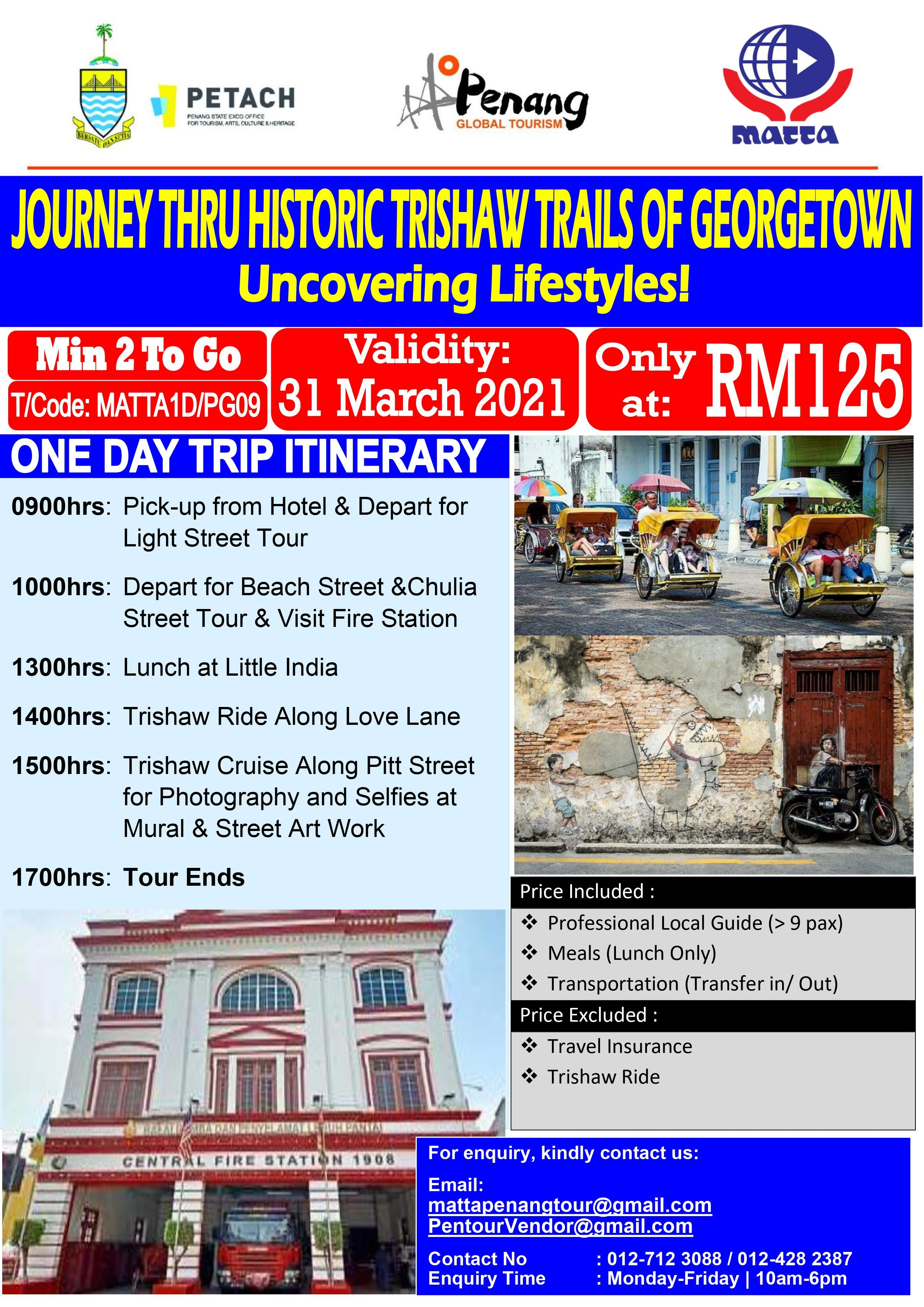 Evening Journey Through Trishaw Trails of Georgetown - 1 Day