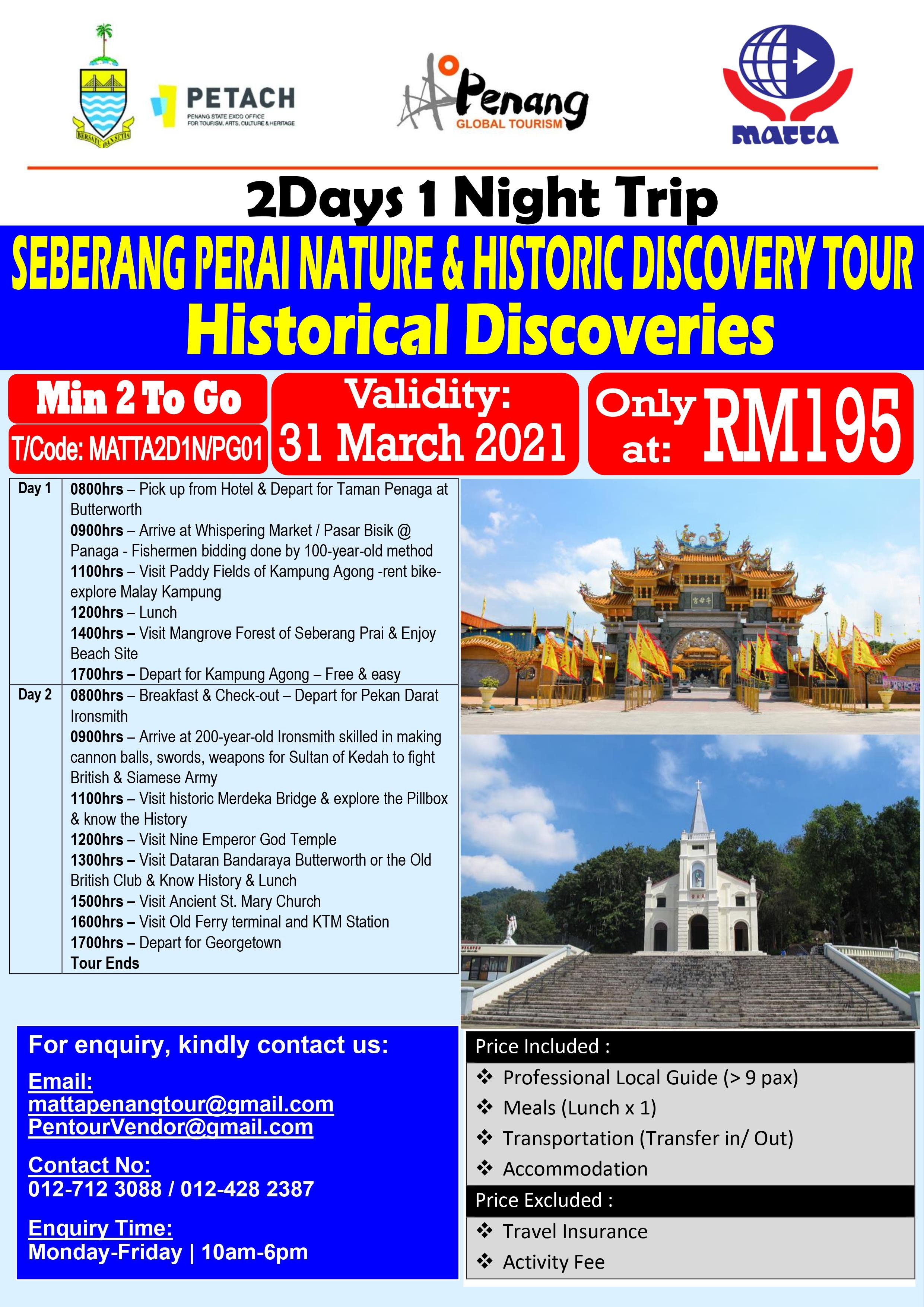 Seberang Prai Nature, Historical Tour - 2D 1N