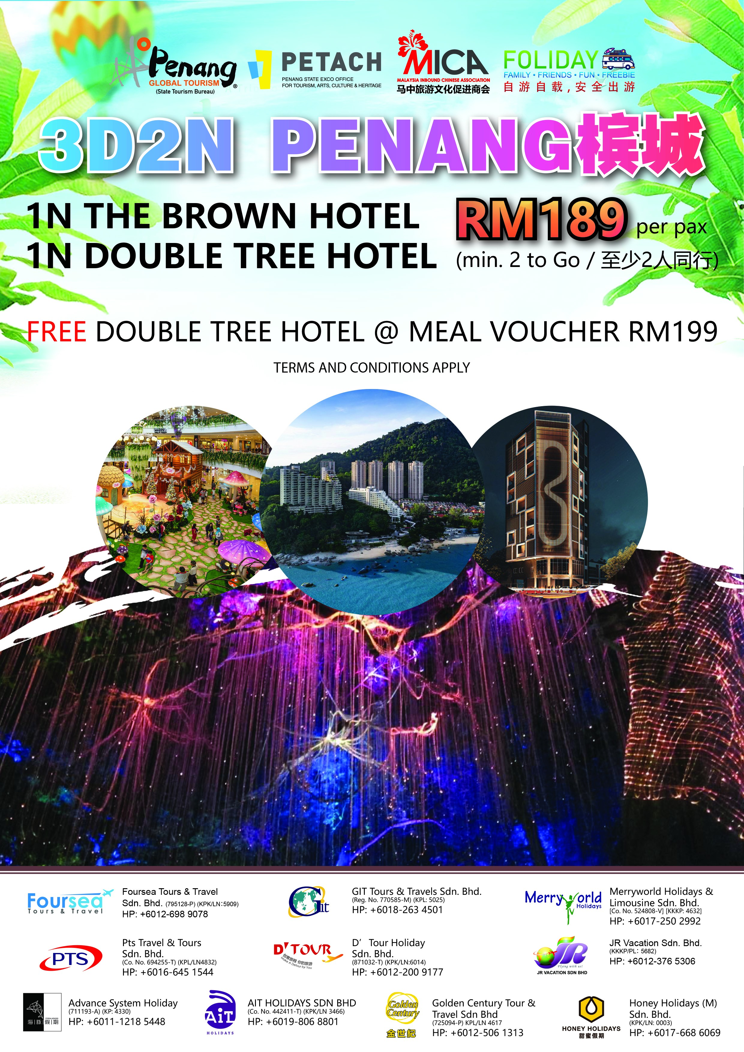 3D2N Penang - 1N The Brown Hotel & 1N Double Tree Hotel