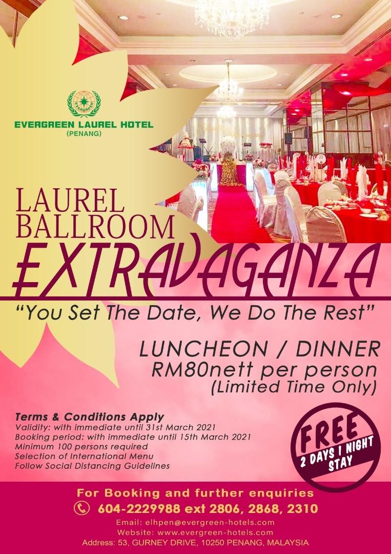 Evergreen Laurel Hotel - Extravaganza