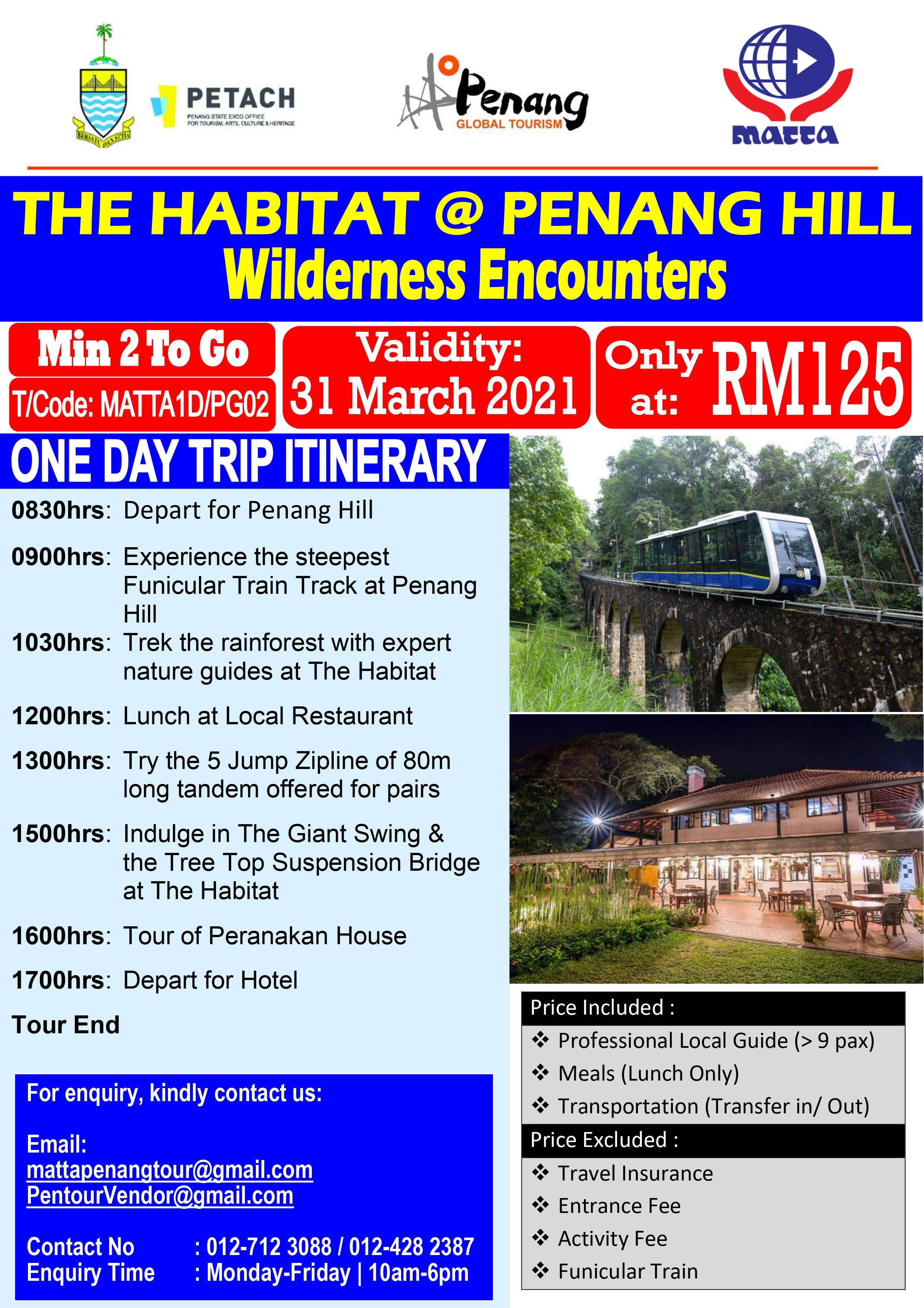 The Habitat at Penang Hill - 1 Day