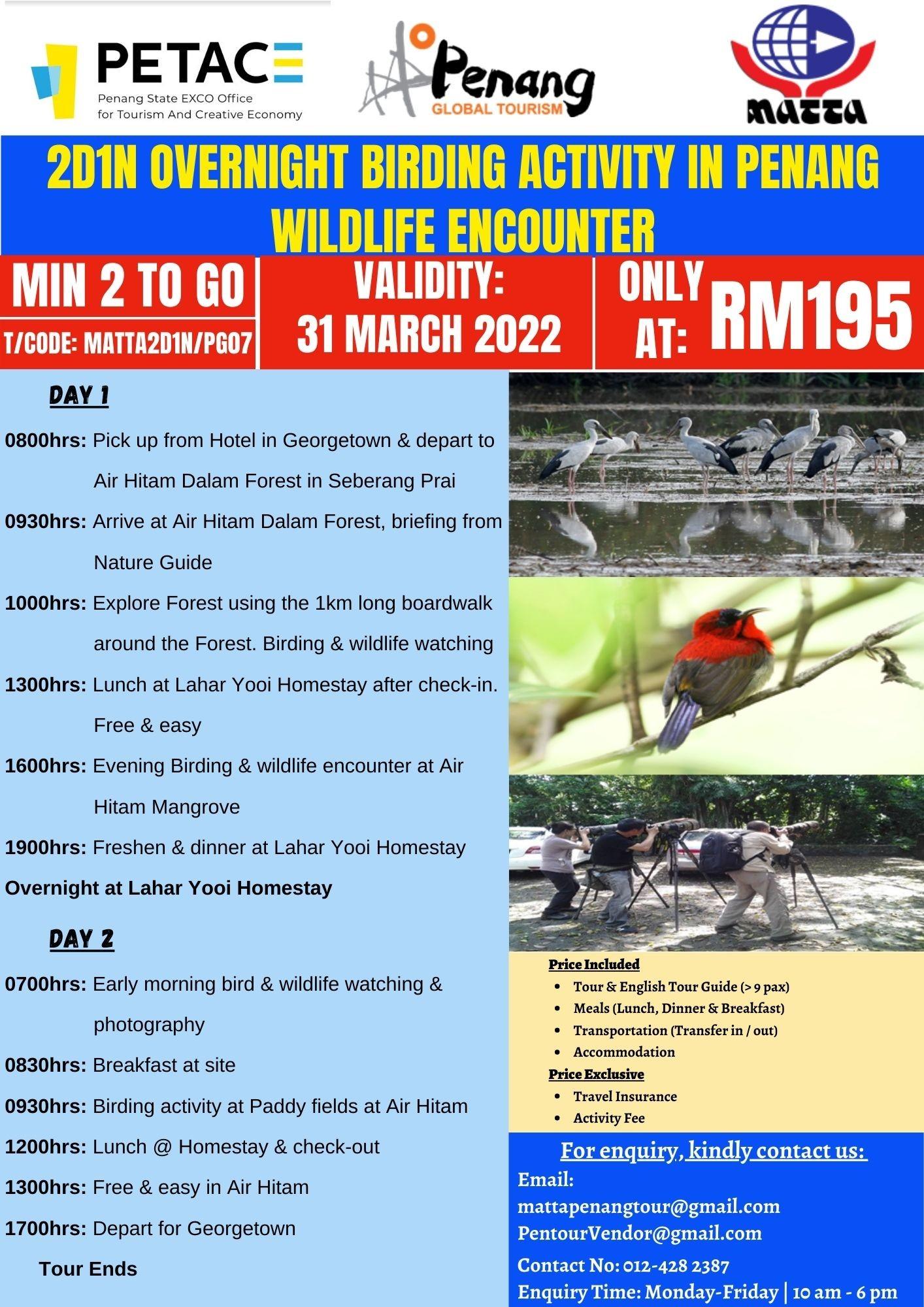2D1N Overnight Birding Activity in Penang Wildlife Encounter