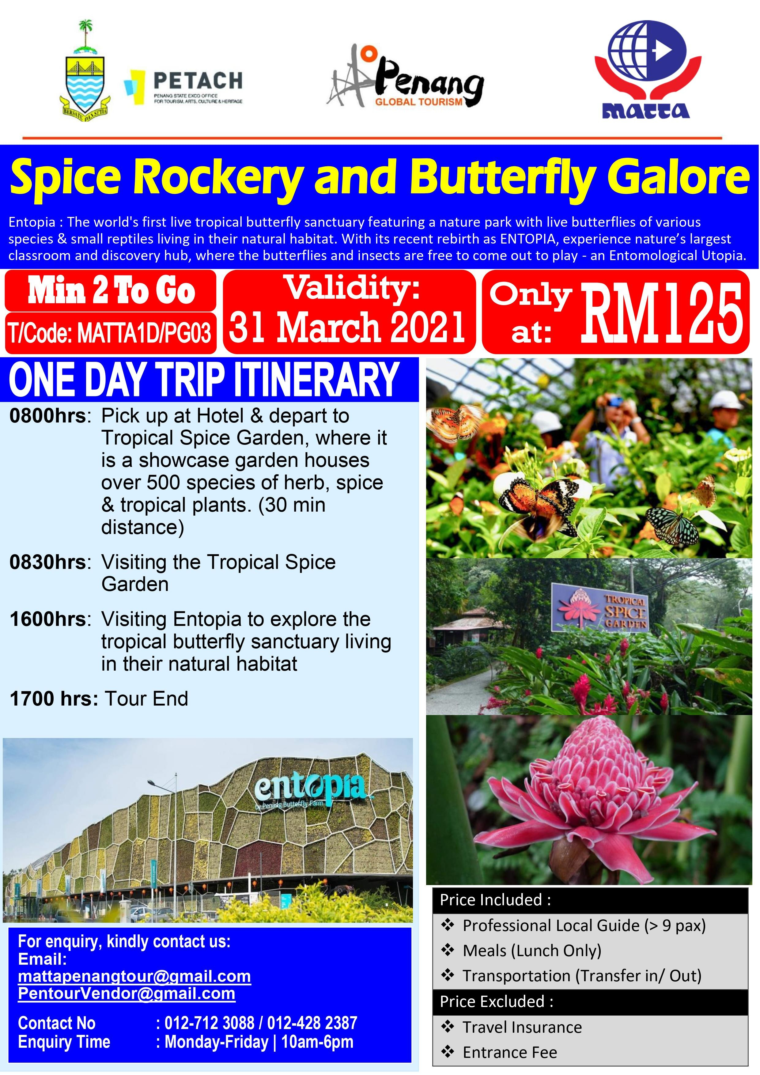 Spice Rockery and Butterfly Galore - 1 Day