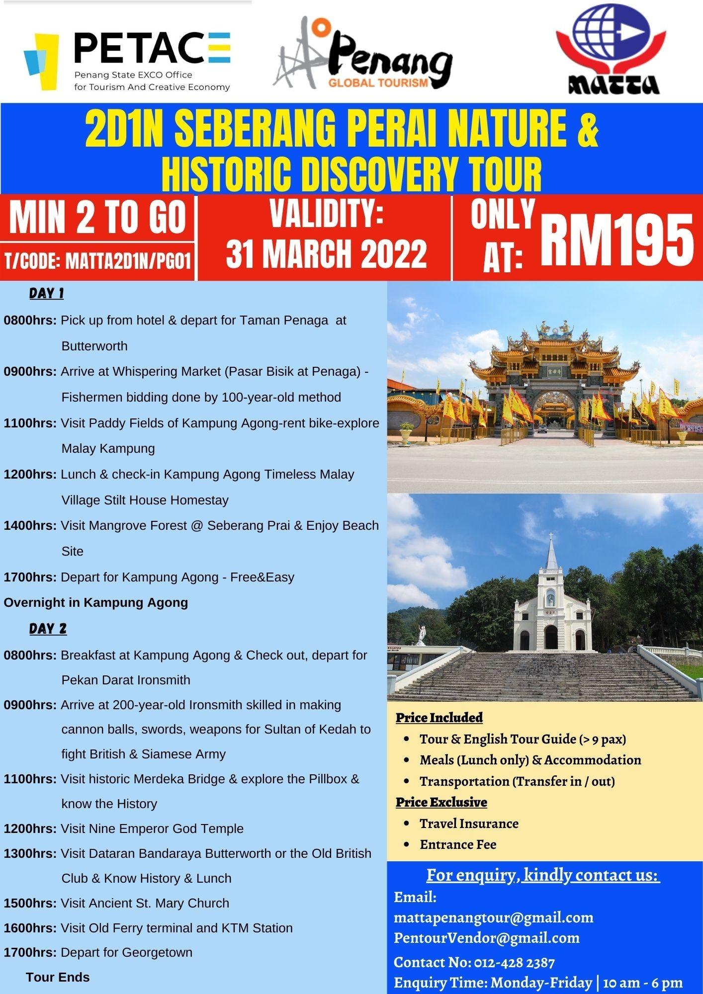 2D1N Seberang Perai Nature & Historic Discovery Tour