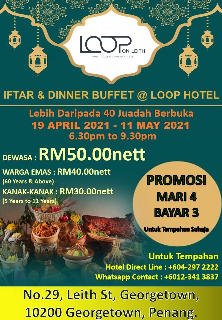 Iftar & Dinner Buffet by Loop On Leith Hotel