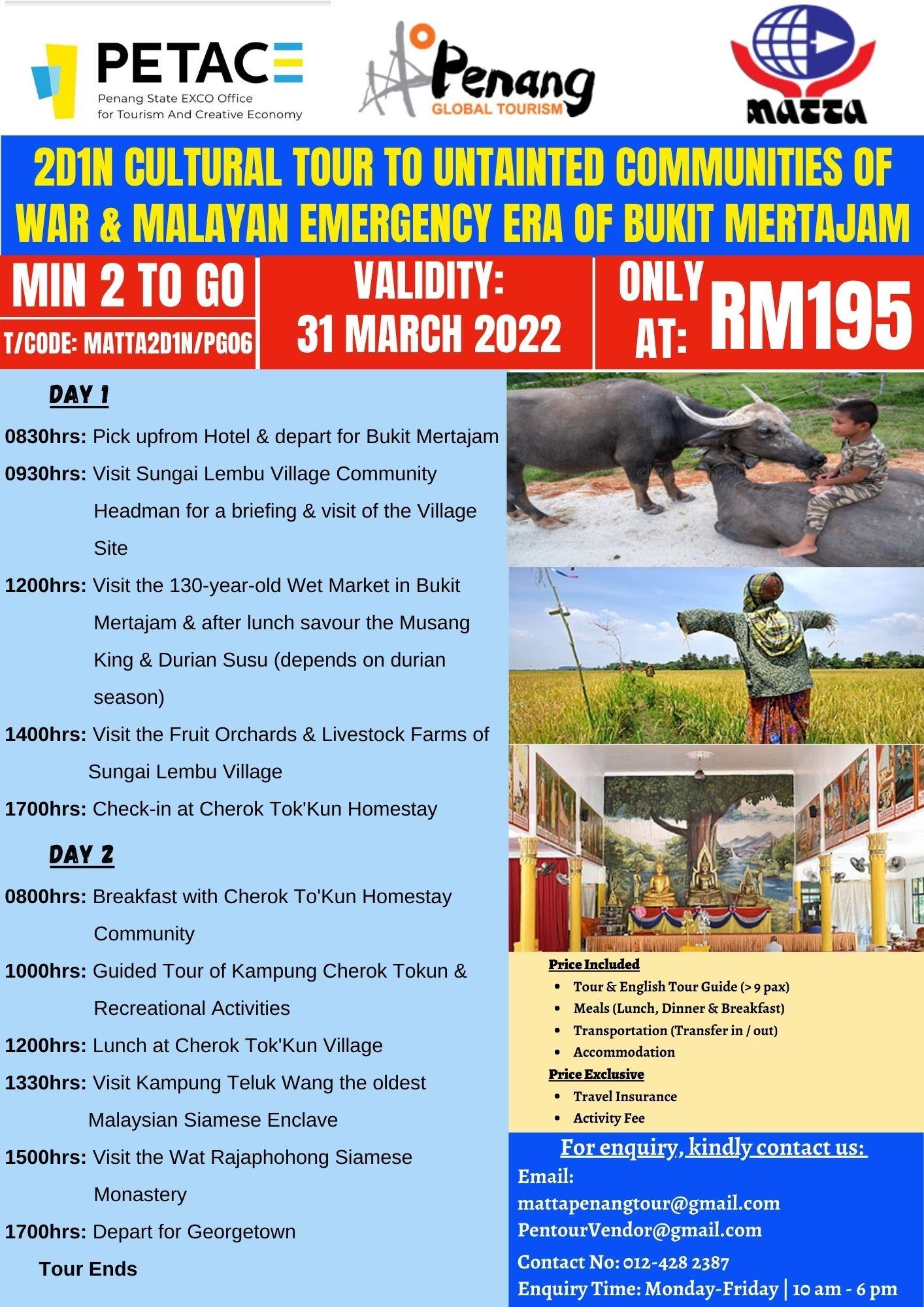 2D1N Cultural Tour to Untainted Communities of War & Malayan Emergency Era of Bukit Mertajam