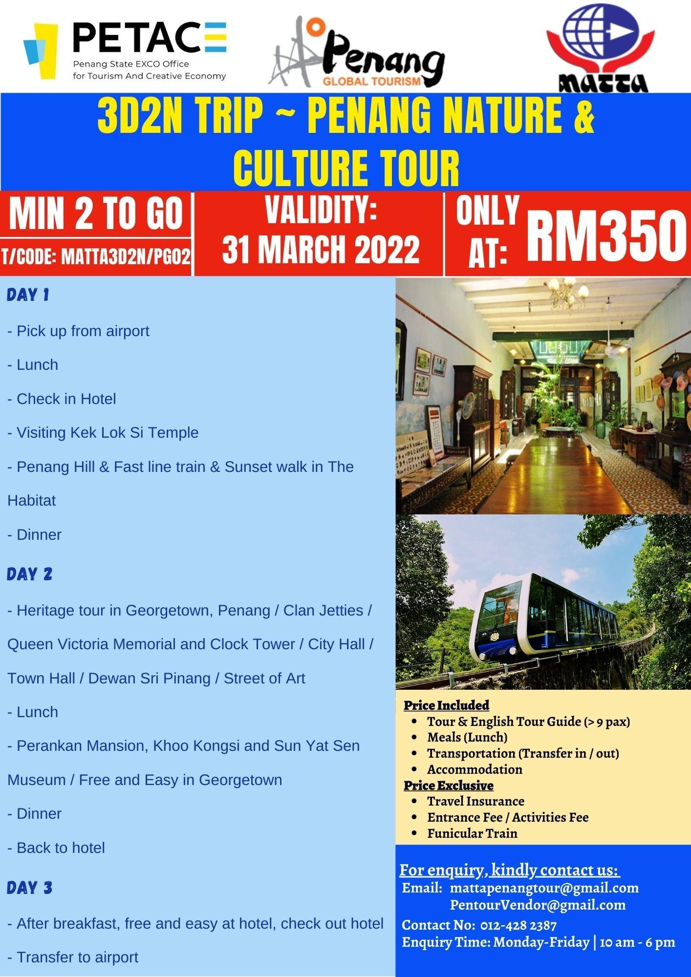 3D2N Trip ~ Penang Nature & Culture Tour
