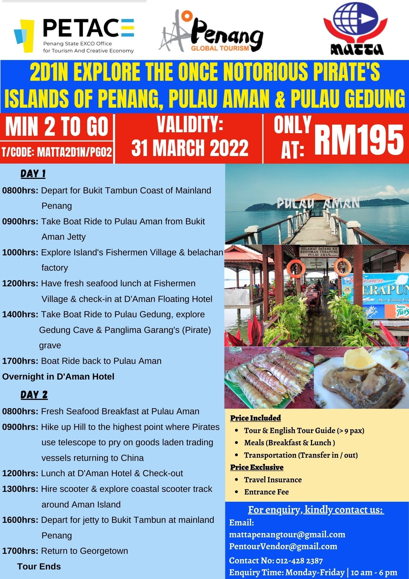 2D1N Explore The Once Notorious Pirate's Islands of Penang, Pulau Aman & Pulau Gedung